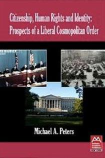 Citizenship, Human Rights and Identity: Prospects of a Liberal Cosmopolitan Order