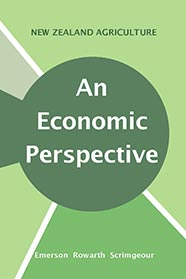 New Zealand Agriculture: an Economic Perspective