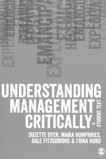 Understanding Management Critically: A Student Text